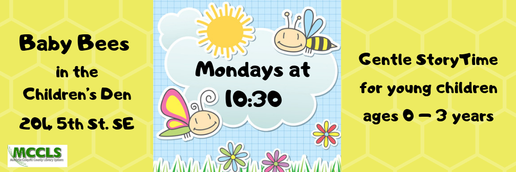 Baby Bees Storytime @ MCCLS Children's Den | Moultrie | Georgia | United States
