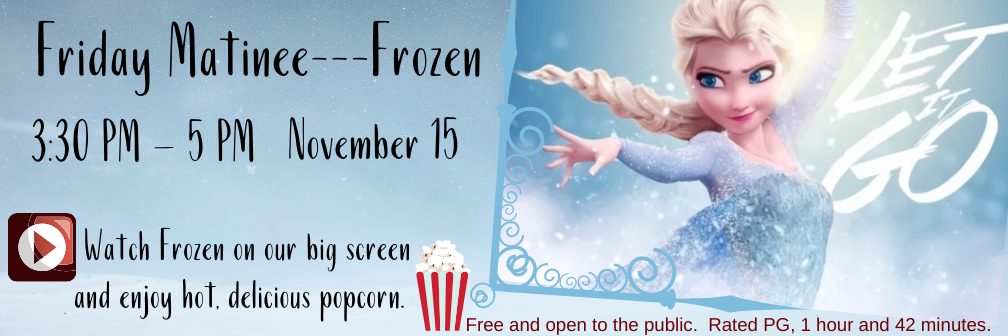 Friday Matinee - Frozen @ MCCLS | Moultrie | Georgia | United States