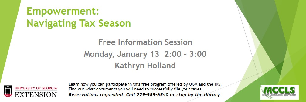 Empowerment:  Navigating Tax Season Info Session @ MCCLS | Moultrie | Georgia | United States